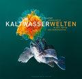Unbekannte Kaltwasserwelten: In den Tiefen de ...