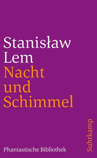 Nacht und Schimmel: Erzählungen (suhrkamp taschenbuch)