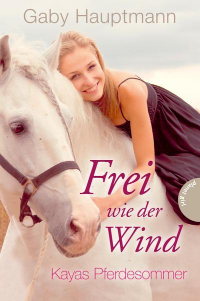 Frei wie der Wind, Kayas Pferdesommer