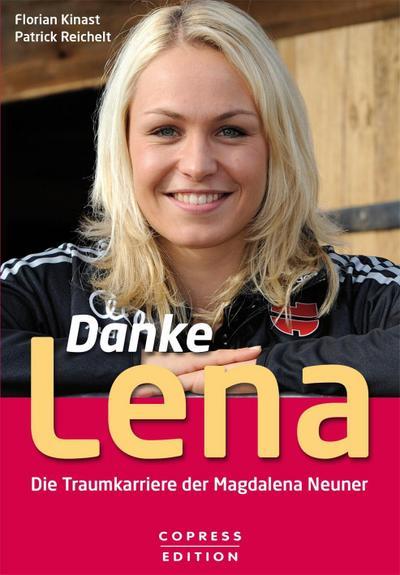 Danke Lena - Die Traumkarriere der Magdalena  ...
