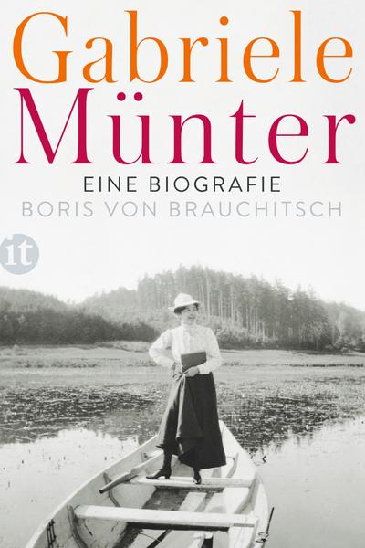 Gabriele Münter: Eine Biografie (insel taschenbuch)