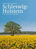Schönes Schleswig-Holstein: Beautiful Schlesw ...