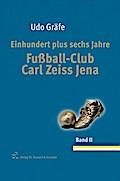Einhundert plus sechs Jahre Fußball-Club Carl ...