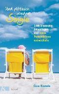Und plötzlich wieder Single: Eine Trennung be ...