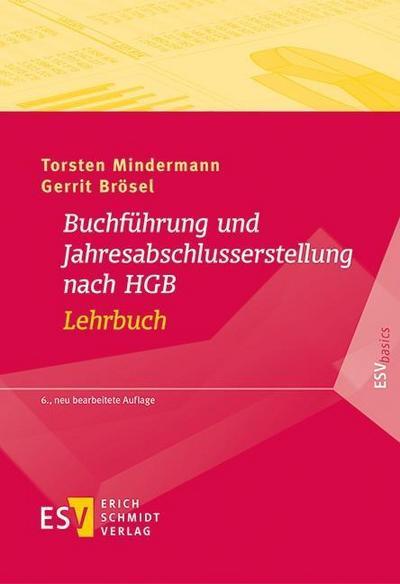 Buchführung und Jahresabschlusserstellung nach HGB - Lehrbuch (ESVbasics)