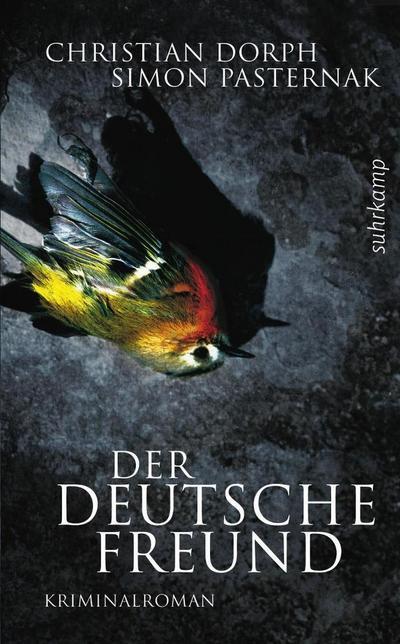 Der deutsche Freund: Kriminalroman (suhrkamp taschenbuch)