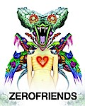 Zerofriends: A Collection of Art and Madness