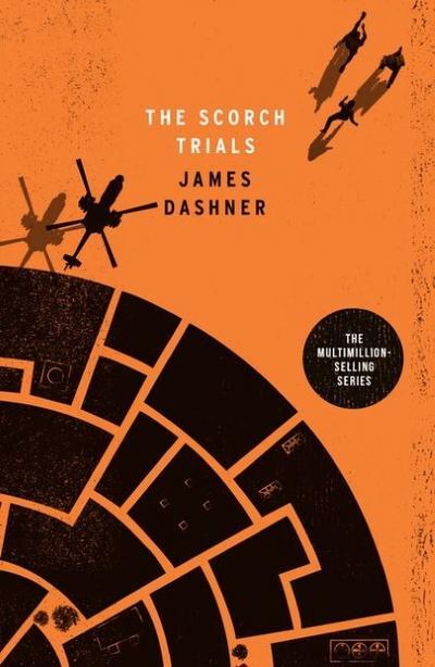 The Maze Runner 2. The Scorch Trials (Maze Runner Series, Band 2) - Scholastic Ltd. - Taschenbuch, Englisch, James Dashner, ,