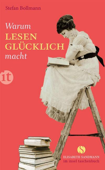 Warum Lesen glücklich macht (Elisabeth Sandmann im it)