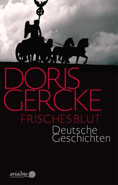Frisches Blut: Deutsche Geschichten (Ariadne)