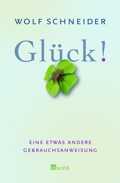 gluck-eine-etwas-andere-gebrauchsanweisung