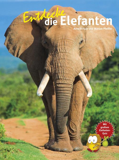 Entdecke-die-Elefanten-Arno-Schulz