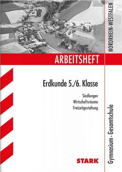 buch arbeitsheft erdkunde 5 6 klasse gymnasium gesamtschule nordrhein we ebay. Black Bedroom Furniture Sets. Home Design Ideas