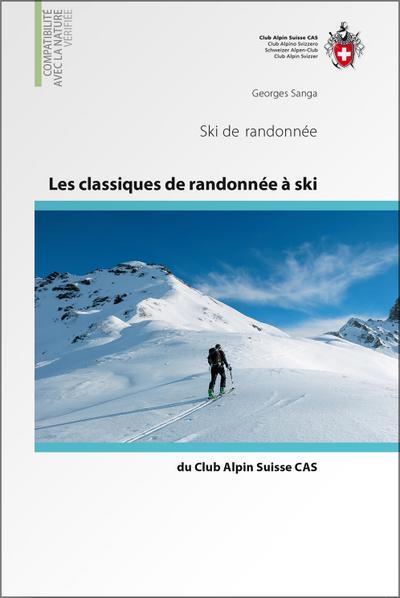 les-classiques-de-randonnee-a-ski-du-club-alpin-suisse-cas-skitourenfuhrer-