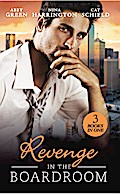 Revenge In The Boardroom: Fonseca`s Fury / Who`s Afraid of the Big Bad Boss? / Unfinished Business (Mills & Boon M&B)