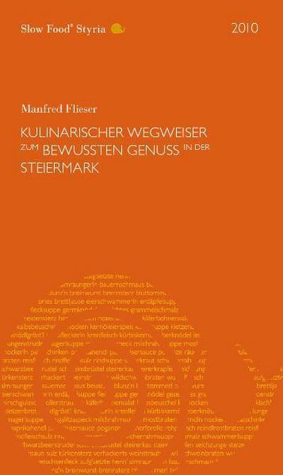 wegweiser-zum-bewussten-genuss-in-der-steiermark-2010-slow-food-styria