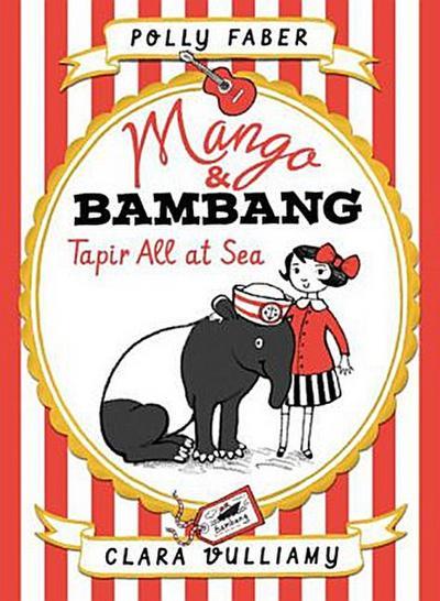 mango-bambang-tapir-all-at-sea-book-two-mango-and-bambang-