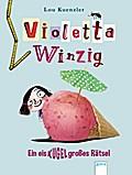 Violetta Winzig (3). Ein eiskugelgroßes Rätse ...
