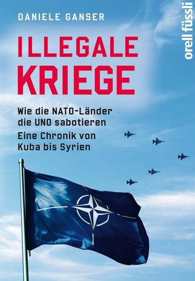 illegale-kriege-wie-die-nato-lander-die-uno-sabotieren-eine-chronik-von-kuba-bis-syrien