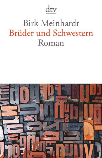 Brüder und Schwestern: Roman