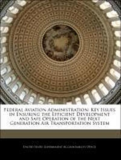 United States Government Accountability Office: Federal Avia