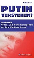 Putin verstehen?: Russische Außen- und Sicher ...