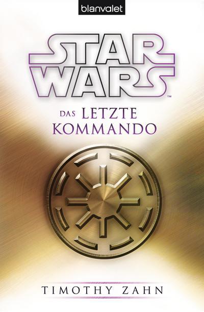 star-wars-das-letzte-kommando-die-thrawn-trilogie-legends-band-3-