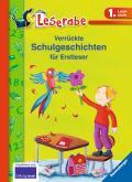 Verrückte Schulgeschichten für Erstleser (Les ...