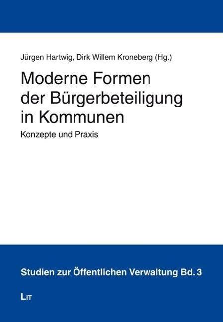 Moderne-Formen-der-Buergerbeteiligung-in-Kommunen-Juergen-Ha-9783643125347