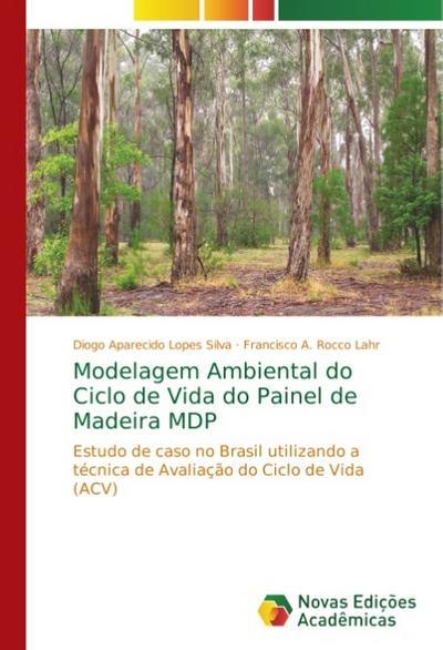 Modelagem Ambiental do Ciclo de Vida do Painel de Madeira MDP