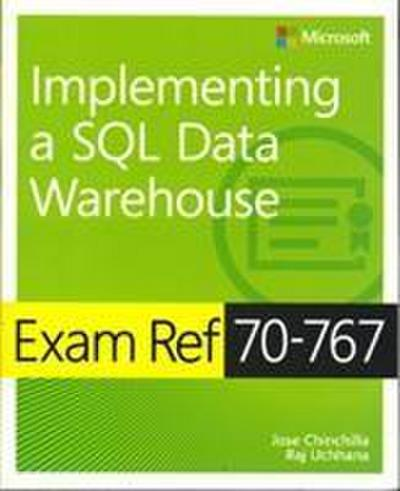 exam-ref-70-767-implementing-a-sql-data-warehouse