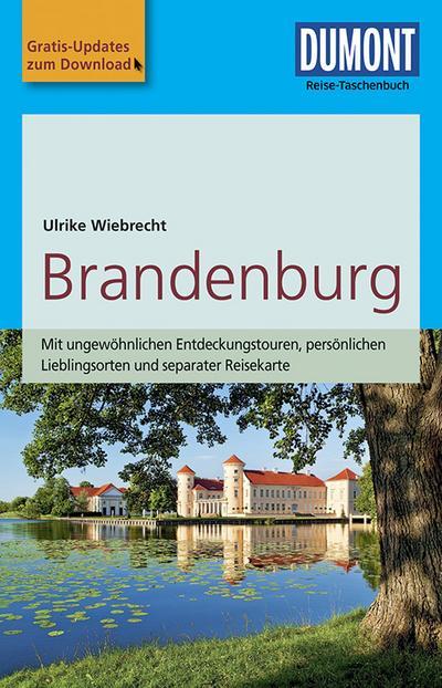 DuMont Reise-Taschenbuch Reiseführer Brandenburg: mit Online-Updates als Gratis-Download