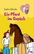 Ein Pferd im Gepäck