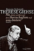 Therese Giehse: Na, dann wollen wir den Herrs ...