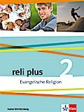 reli plus. Schülerbuch 7./8. Klasse. Ausgabe Baden-Württemberg ab 2017