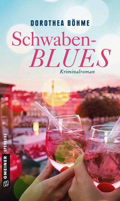 Schwabenblues  Kriminalroman  Kriminalromane im GMEINER-Verlag  Deutsch