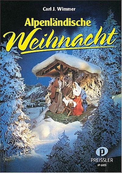 alpenlandische-weihnacht-weihnachtslieder-zum-ein-und-mehrstimmigen-singen-und-musizieren