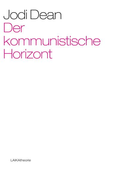 der-kommunistische-horizont-laika-theorie-