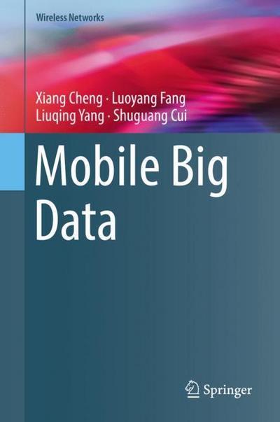mobile-big-data-wireless-networks-