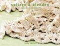 Spitzen & Blenden: Dekorative Häkelideen