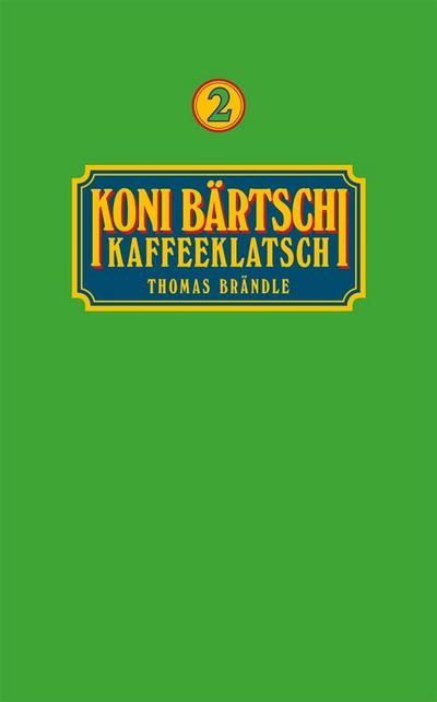 Koni Bärtschi Kaffeeklatsch 2