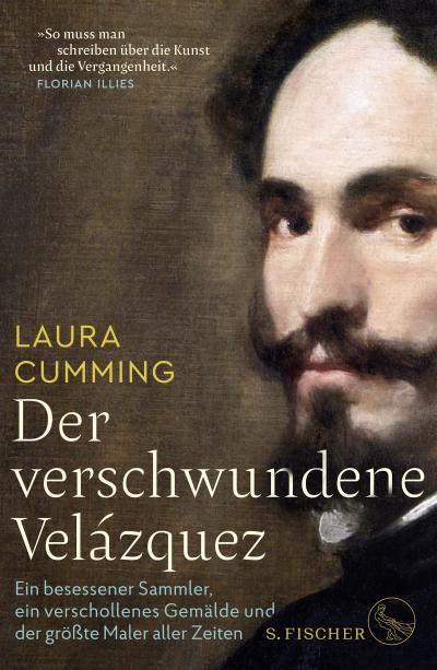 Der verschwundene Velázquez: Ein besessener Sammler, ein verschollenes Gemälde und der größte Maler aller Zeiten
