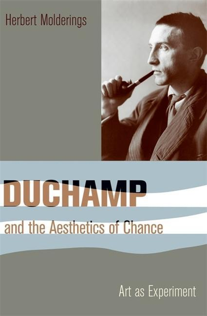 Duchamp-and-the-Aesthetics-of-Chance-Columbia-Themes-in-Philosophy-Social