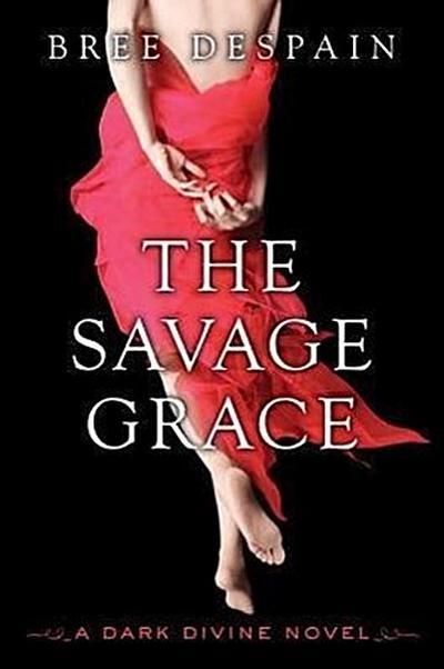 the-savage-grace-a-dark-divine-novel