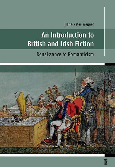 an-introduction-to-british-and-irish-fiction-renaissance-to-romanticism
