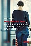 Kino, Sprache Tanz; Ästhetik und Vermittlung  ...
