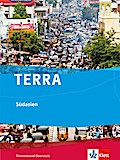 TERRA. Südasien. Themenband. Klasse 10-13
