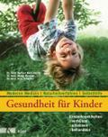 Gesundheit für Kinder: Kinderkrankheiten verh ...