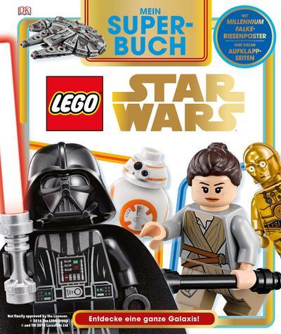Mein Superbuch LEGO® Star Wars™  Entdecke eine ganze Galaxis  Deutsch  Über 80 farbige Fotos, mit 8 Aufklappseiten und Poster