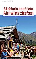 Südtirols schönste Almwirtschaften